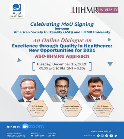 Celebrating MoU Signing between American Society for Quality (ASQ) and IIHMR University